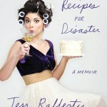 Book Giveaway! Recipes for Disaster by Tess Rafferty